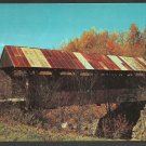 Autumn Foliage Rusty Tin Roof Covered Bridge Stowe Vermont Chrome Postcard 1101