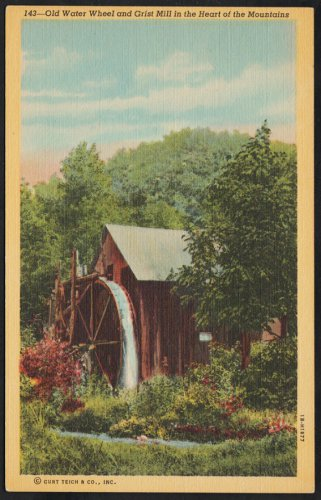 Old Water Wheel & Grist Mill in the Heart of the Mountains Linen Postcard 1195