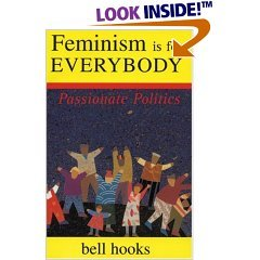 Feminism Is for Everybody: Passionate Politics (Paperback)