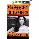 Massacre of the Dreamers: Essays on Xicanisma (Paperback)