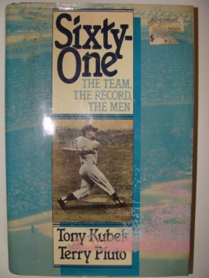 Sixty-One The Team, The Record, The Men Hardcover