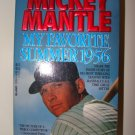 Mickey Mantle My Favorite Summer 1956