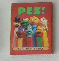 PEZ! A Little Collection Book- Gift Book