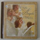 Where Angels Dwell - Gift Book