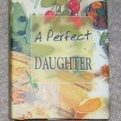 A Perfect Daughter - Gift Book