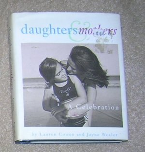 Daughters & Mothers A Celebration  - Gift Book