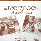 Liverpool of yesterday souvenir tea kitchen towel unused vintage1537vf