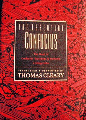 The Essential Confucius