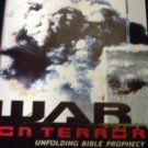 War On Terror Unfolding Bible Prophecy
