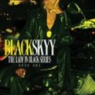 BlackSkyy (The Lady In Black Series, Bk. 1)