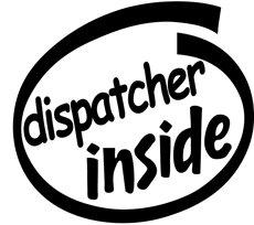 Dispatcher Inside Decal Sticker