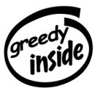 Greedy Inside Decal Sticker