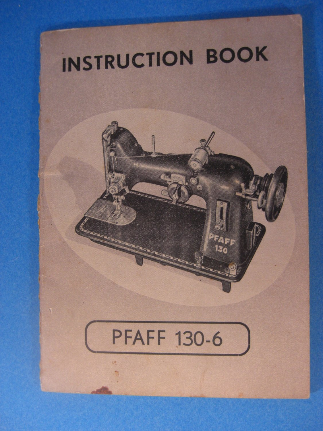 Pfaff Model 130-6 Instruction Manual