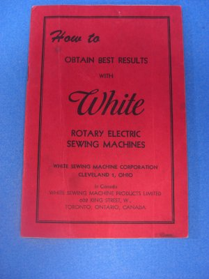 Vintage Original White Sewing Machine Instruction Book Manual