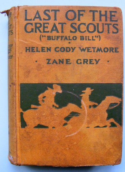 "LAST OF THE GREAT SCOUTS 1918 Zane Grey ""classic cover"""