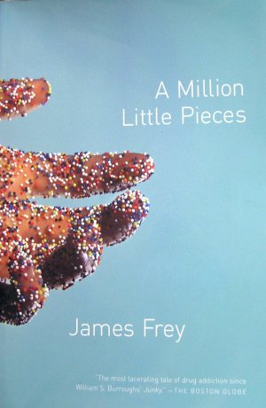 A Million Little Pieces by James Frey