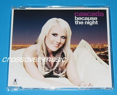 CASCADA Because The Night 7TR REMIX CD 2008 PATTI SMITH