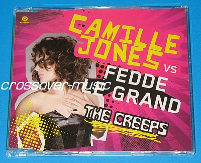 CAMILLE JONES Vs FEDDE LE GRAND The Creeps 5-TR CD 2008