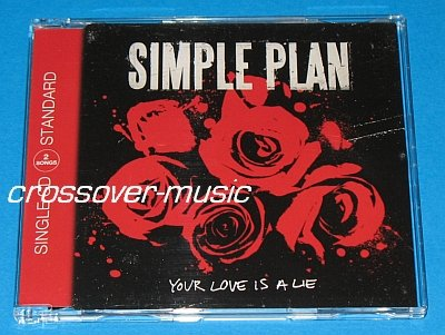 SIMPLE PLAN Your Love Is A Lie GER 2-TRK CD SINGLE 2008