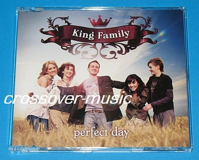 KING FAMILY Perfect Day GER 4-TR CD KELLY THE CORRS