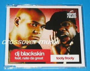 DJ BLACKSKIN Tooty Frooty GER 5TR CD REEL 2 REAL I Like
