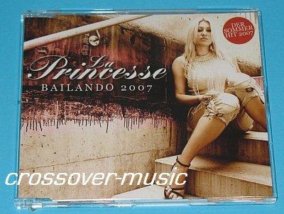 LA PRINCESSE Bailando 2007 GER 2mx CD LOONA / PARADISIO
