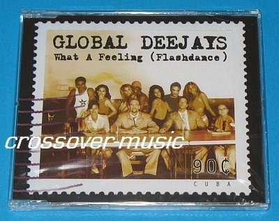 GLOBAL DEEJAYS What A Feeling GER 7mx CD IRENE CARA