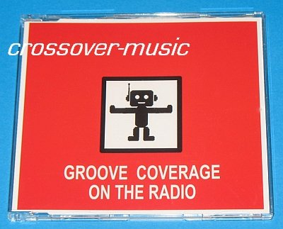 GROOVE COVERAGE On The Radio GER 6-TRK CD 2006 NEW