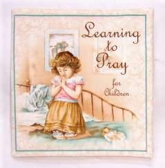 """Learning to Pray""  Fabric Book"