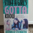 STUFF A GIRL'S GOTTA KNOW