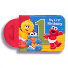 SESAME 1ST BDAY MY 1ST BIRTHDAY BOOK
