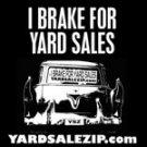 I Brake For Yard Sales T-Shirt