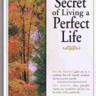 New! - The Secret of Living a Perfect Life (Audio CD)