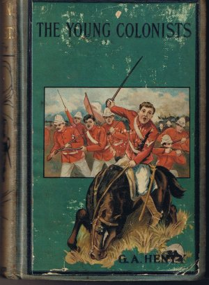 Vintage! - The Young Colonists by G. A. Henty