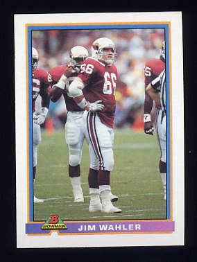 1991 Bowman Football #429 Jim Wahler RC - Phoenix Cardinals