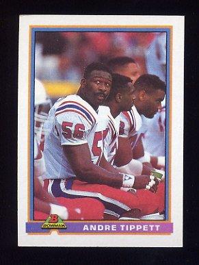 1991 Bowman Football #330 Andre Tippett - New England Patriots