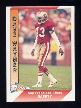 1991 Pacific Football #474 Dave Waymer - San Francisco 49ers