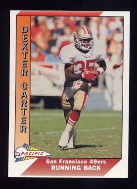 1991 Pacific Football #472 Dexter Carter - San Francisco 49ers