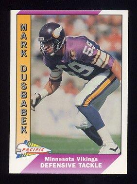 1991 Pacific Football #288 Mark Dusbabek - Minnesota Vikings