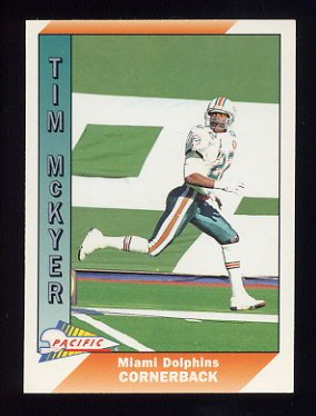 1991 Pacific Football #280 Tim McKyer - Miami Dolphins