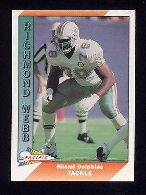 1991 Pacific Football #278 Richmond Webb - Miami Dolphins