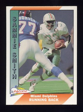 1991 Pacific Football #274 Sammie Smith - Miami Dolphins