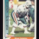 1991 Pacific Football #272 Tony Paige - Miami Dolphins