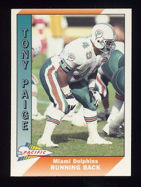 1991 Pacific Football #272 Tony Paige - Miami Dolphins