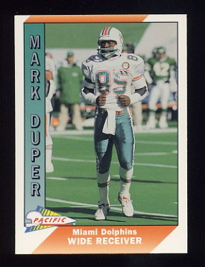1991 Pacific Football #267 Mark Duper - Miami Dolphins