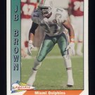 1991 Pacific Football #263 J.B. Brown - Miami Dolphins