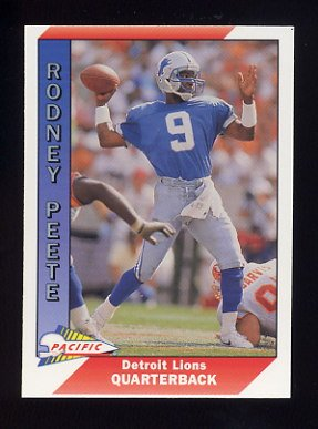 1991 Pacific Football #143 Rodney Peete - Detroit Lions