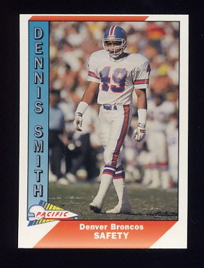 1991 Pacific Football #127 Dennis Smith - Denver Broncos