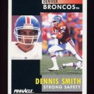 1991 Pinnacle Football #047 Dennis Smith - Denver Broncos