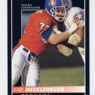 1992 Pinnacle Football #220 Karl Mecklenburg - Denver Broncos